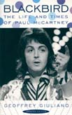 "Geoffrey Guiliano. ""Blackbird. The Life and Times of Paul McCartney"""