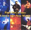 """Live In The New World"" - 1993"