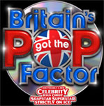 Britain's Got The Pop Factor And Possibly A New Celebrity Jesus Christ Soapstar Superstar Strictly On Ice